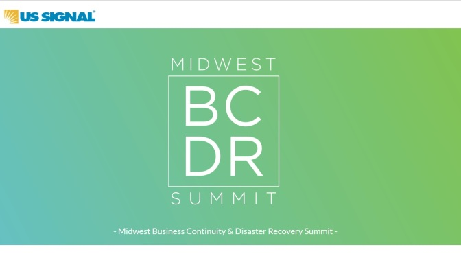 US Signal Sets Business Continuity, Disaster Recovery Summit Series
